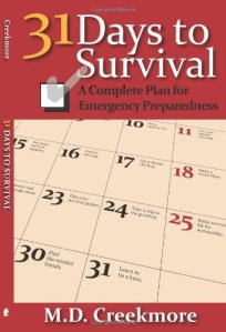 31 Days to Survival, by M.D. Creekmore
